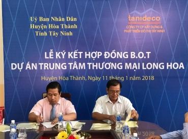 TTTM Long Hoa: Chủ Đầu Tư Chính Thức Ký Kết Phụ Lục Hợp Đồng Bot Với UBND Huyện Hòa Thành (Tỉnh Tây Ninh)