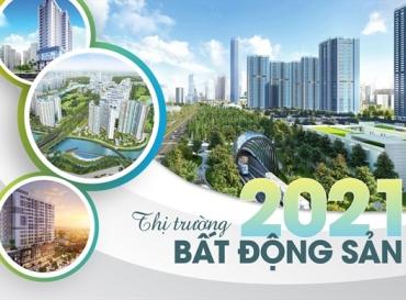 Thị trường bất động sản 2021 đặt niềm tin ở những điểm nóng mới
