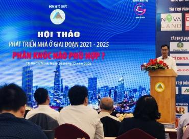 """Hội thảo """"Phát triển nhà ở giai đoạn 2021-2025: Phân khúc nào phù hợp?"""
